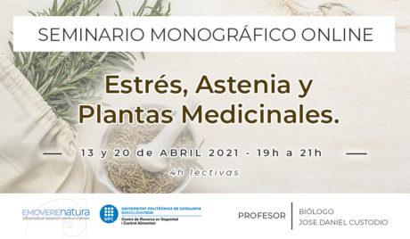 Seminario Estrés, Astenia y Plantas Medicinales.
