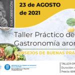 Taller práctico de gastronomía aromática